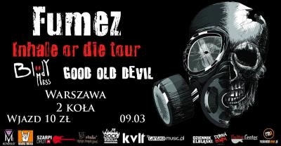 Fumez / Good Old Devil / Bloody Mess