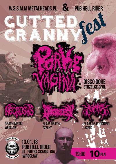 Gutted Granny Fest - Porky Vagina,Crystalepsy,Astarot,Necrosys