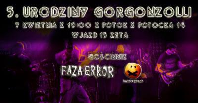 5. urodziny Gorgonzolli - gościnnie: Faza Error, Hate's Peach