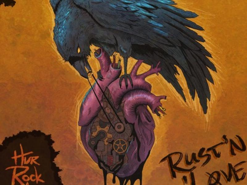 "Hurrockaine ""Rust'n'Love"""