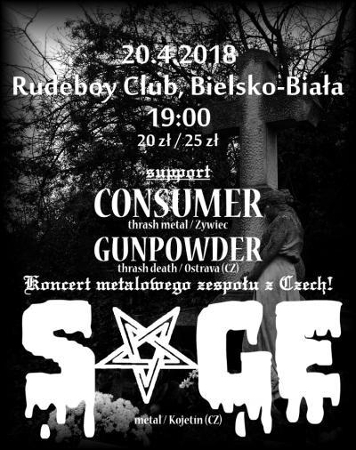 SAGE (Metal, CZ), GUNPOWDER (thrash-death, CZ), Consumer (thrash metal)