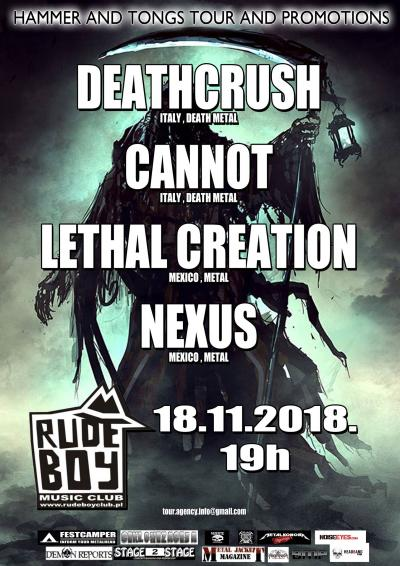 DeathcrusH (IT), Cannot (IT) LETHAL CREATION (MEX) + Nexus (MEX)