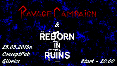 Ravage Campaign & Reborn In Ruins