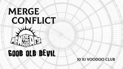 Merge Conflict/Men Of The Wild Age/Good Old Devil w VooDoo Club.