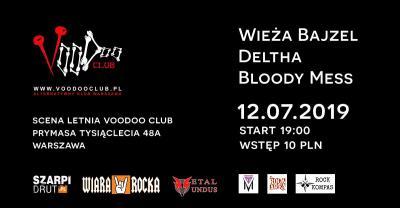 Letnia Scena VD - Wieża Bajzel x Deltha x Bloody Mess