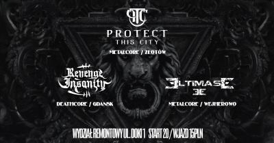 Protect This City // Revenge Insanity // Eltimase