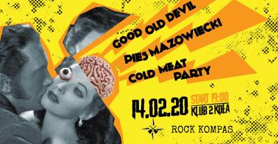 Pies Mazowiecki / Cold Meat Party / Good Old Devil