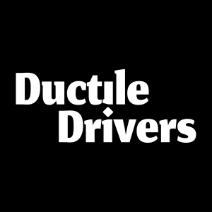 Ductile Drivers
