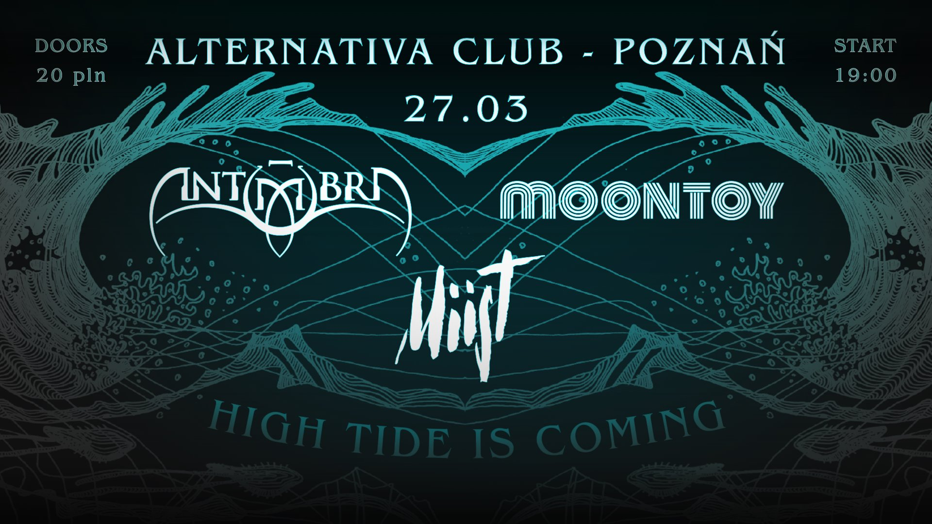 MIIST / Antūmbra / Moontoy / Alternativa CLUB Poznań /27.03.2020