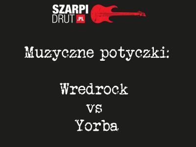 Wredrock vs Yorba