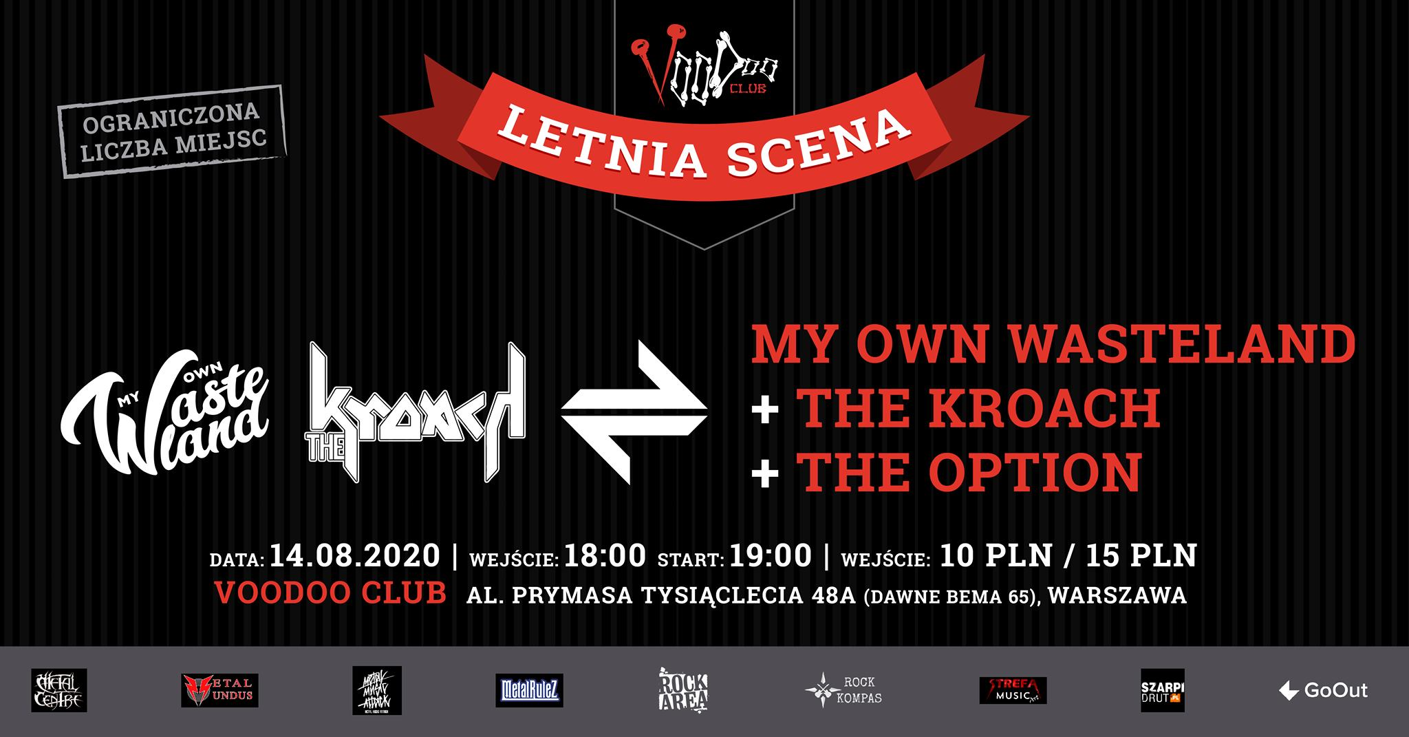 My Own Wasteland, The Kroach, The Option - Letnia Scena Voodoo