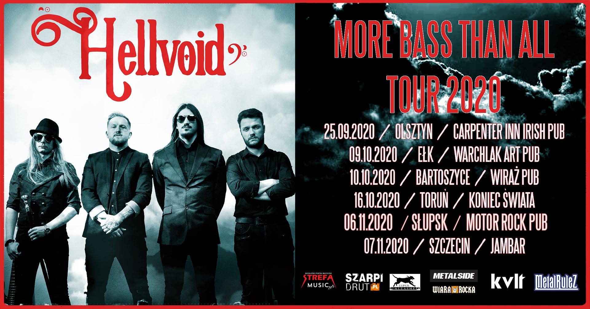 Słupsk / Hellvoid / Access Denied / TBA / More Bass Than All Tour 2020