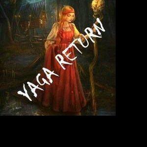 YAGA/RETURN